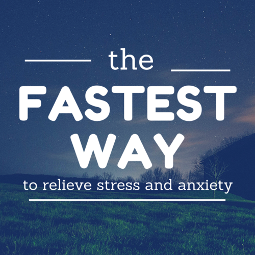 fastest-way-anxiety